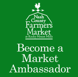 Become a Market Ambassador (Nash County Farmers Market)