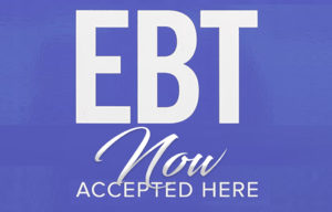 EBT Now accepted here