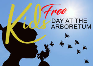 Kids Day at the Arboretum poster