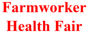 Cover photo for FREE Farmworker Health Fair